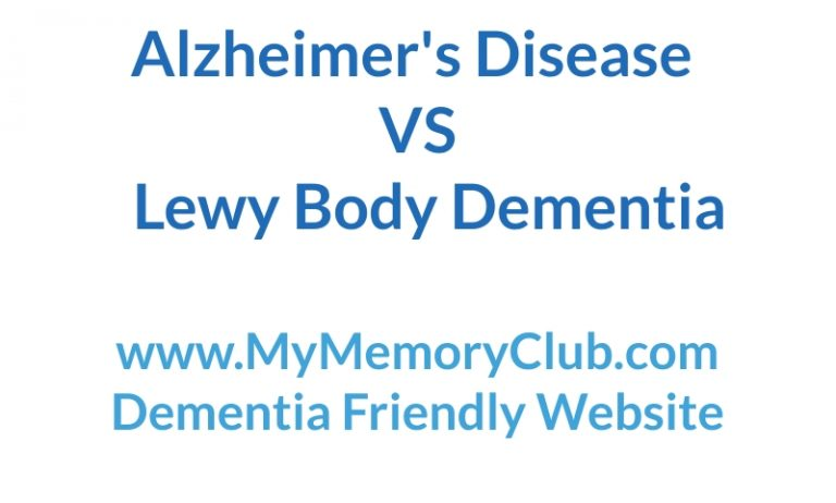My Memory Club -Whats the difference between alzheimers disease and lewy body dementia